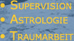 Supervision, Astrologie, Traumarbeit